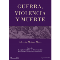 War, Violence and Death in the Mariano Moret Collection