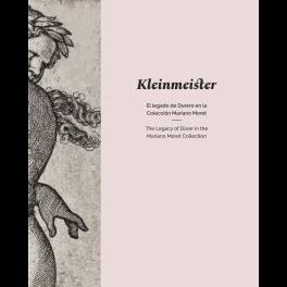 Kleinmeister. El legado de Durero en la Colección Mariano Moret